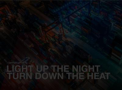 Light up the night, turn down the heat